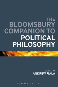 bloomsburycompanionpoliticalphilosophyfiala